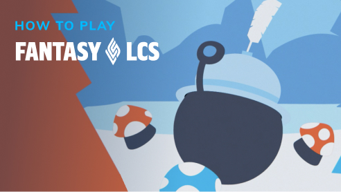 How To Play Fantasy LCS
